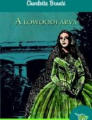 Charlotte Brontë: A lowoodi árva