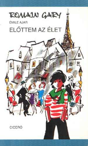 emile ajar előttem az élet idézetek Émile Ajar: Előttem az élet | Ingyen letölthető könyvek, hangoskönyvek