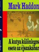 Haddon_Mark-A_kutya_kulonos_esete_az_ejszakaban