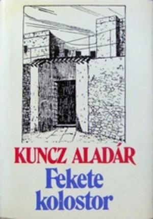 kuncz-aladar-fekete-kolostor